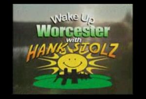 Wake Up Worcester with Hank Stolz.