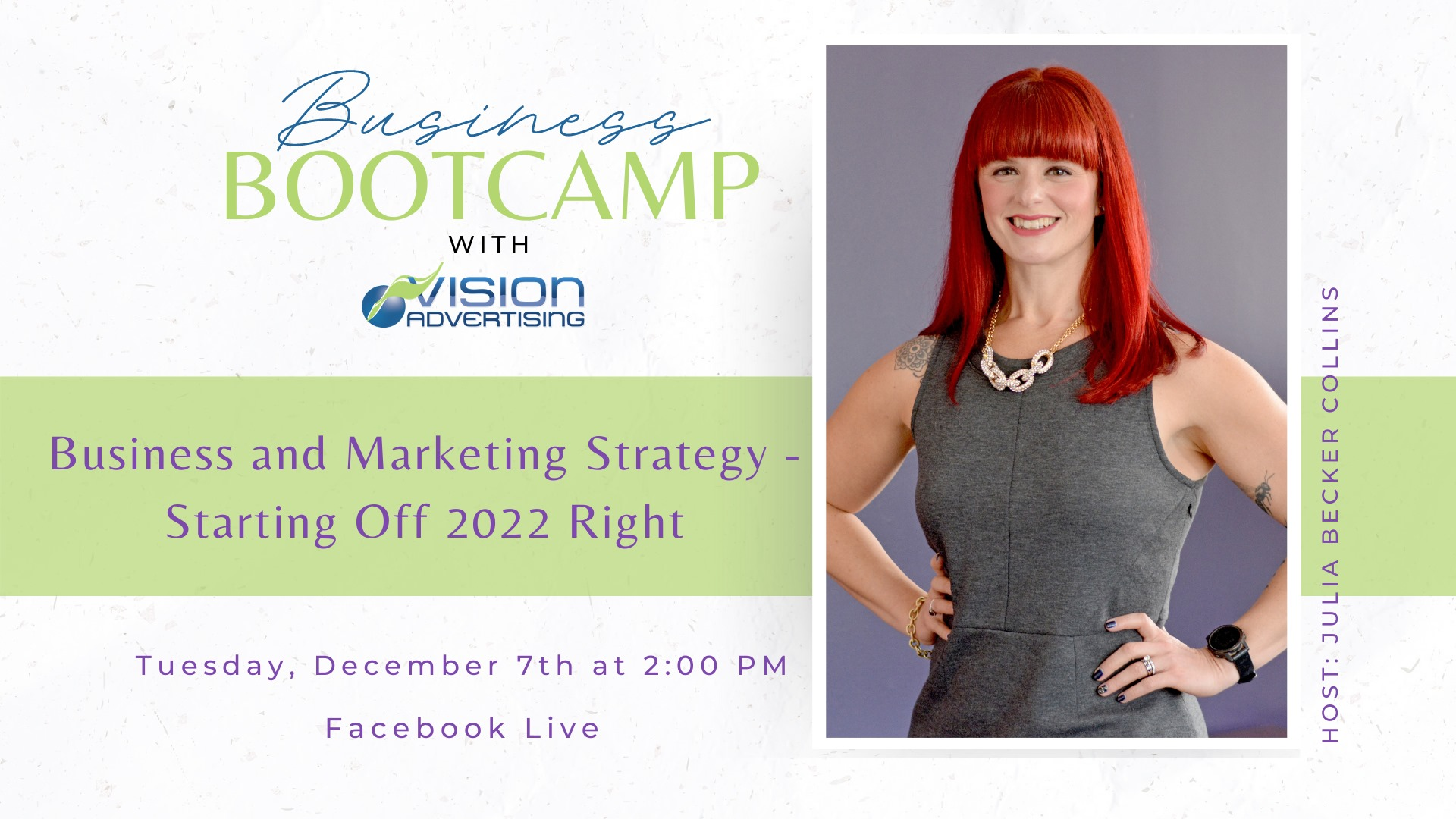 Business and Marketing Strategy - Starting Off 2022 Right with Julia Becker Collins