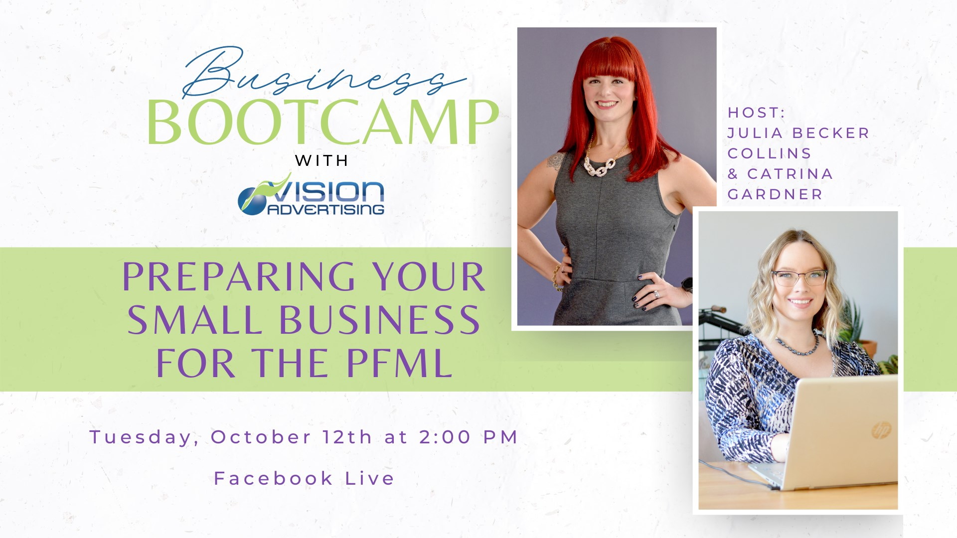Preparing Your Small Buisness for the PFML with Julia Becker Collins and Catrina Gardner.