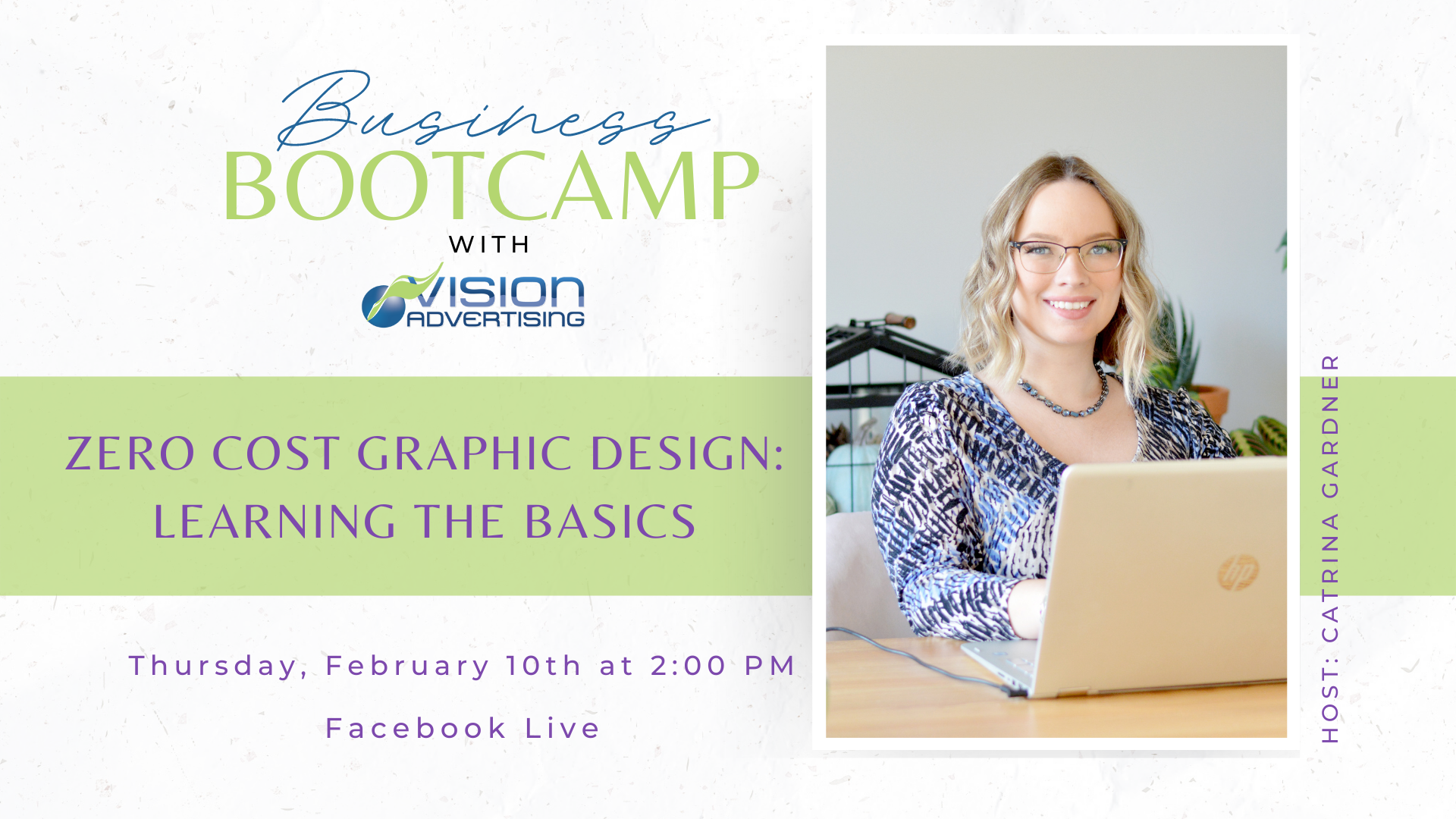 An image promoting the Business Bootcamp, Zero Cost Graphic Design: Learning the Basics, with a pictureof Communications Manager Catrina Gardner using a laptop.